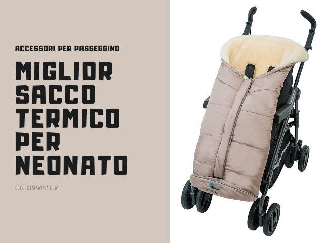 miglior sacco termico neonato
