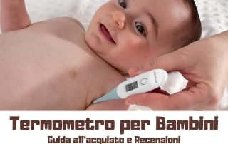 termometro per bambini - guida all'acquisto